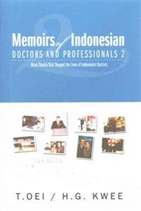 Memoirs of Indonesian Doctors and Professionals