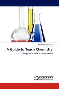 A Guide to Teach Chemistry