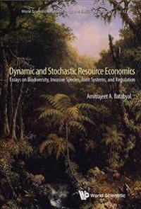 Dynamic and Stochastic Resource Economics