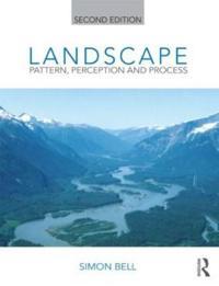 Landscape: Pattern, Perception and Process