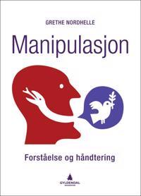 Manipulasjon; forståelse og håndtering