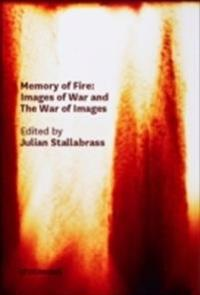 Memory of fire - images of war and the war of images