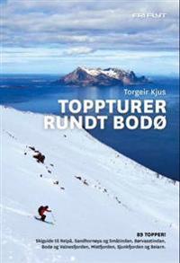 Toppturer rundt Bodø - Torgeir Kjus | Ridgeroadrun.org