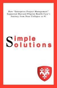 "Simple Solutions:how ""Enterprise Project"