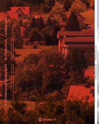 Architektur - Landschaft / Architecture - Landscape