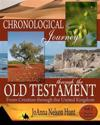 Chronological Journey Through the Old Testament; From Creation Through the United Kingdom; Student Edition; Volume 1