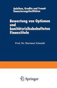 Bewertung Von Optionen Und Bonitätsrisikobehafteten Finanztiteln