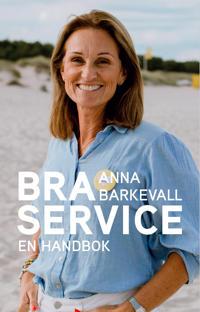 Handbok i bra service - Anna Barkevall | Laserbodysculptingpittsburgh.com