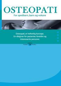Osteopati. for Spedbarn, Barn Og Voksne.