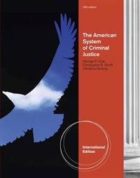 The American System of Criminal Justice, International Edition