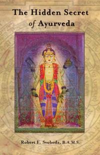 Hidden Secret of Ayurveda