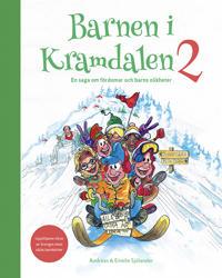 Barnen i Kramdalen 2 : en saga om fördomar och barns olikheter