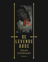 De levende døde - Johan Egerkrans   Inprintwriters.org