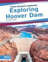 Travel America's Landmarks: Exploring Hoover Dam