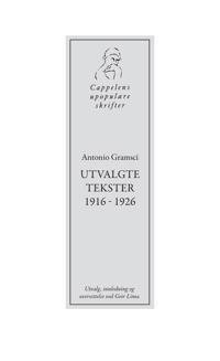 Antonio Gramsci - Antonio Gramsci | Ridgeroadrun.org