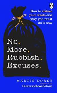 No More Rubbish Excuses