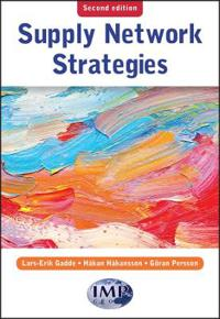 Supply Network Strategies : Second Edition