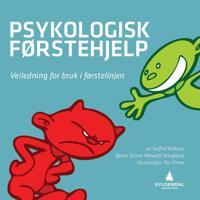 Psykologisk førstehjelp; veiledning for bruk i førstelinjen
