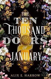 Ten Thousand Doors of January
