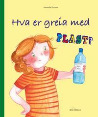 Hva er greia med plast? - Antonella Durante   Ridgeroadrun.org