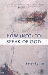 How (Not) to Speak of God