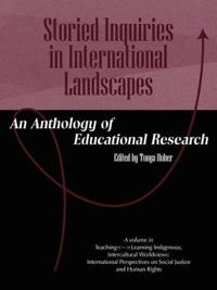 Storied Inquiries in International Landscapes