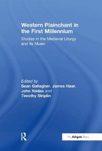 Western Plainchant in the First Millennium