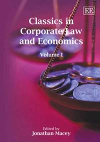 Classics in Corporate Law and Economics