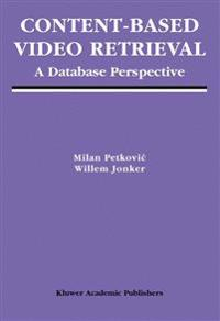 Content-Based Video Retrieval: A Database Perspective