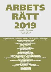 Arbetsrätt 2019 - 1 juli - Lagtexter och kommentarer till senast gjorda ändringar - Lars Åhnberg   Laserbodysculptingpittsburgh.com