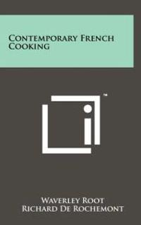 Contemporary French Cooking