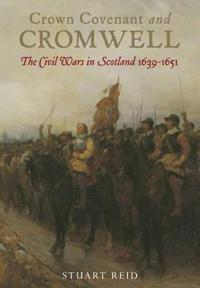 Crown, Covenant and Cromwell