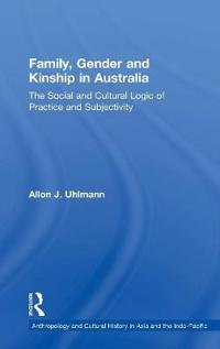 Family, Gender and Kinship in Australia