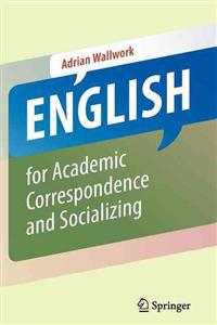 English for Academic Correspondence and Socializing
