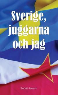 Sverige, juggarna och jag - Snövit Janson | Laserbodysculptingpittsburgh.com