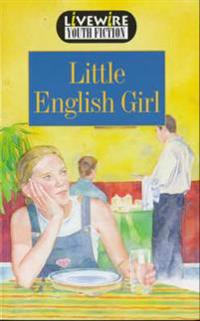 Livewire Youth Fiction Little English Girl
