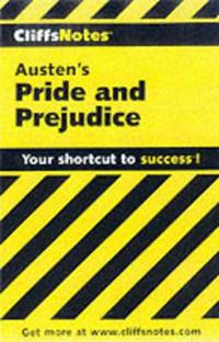 CliffsNotesTM on Austen's Pride and Prejudice