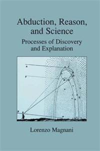 Abduction, Reason and Science