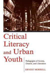 Critical Literacy and Urban Youth