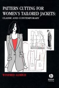 Pattern cutting for womens tailored jackets - classic and contemporary