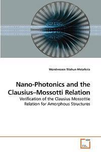 Nano-Photonics and the Clausius-Mossotti Relation