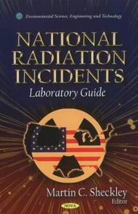 National Radiation Incidents