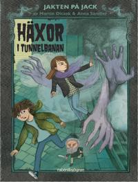 Häxor i tunnelbanan - Martin Olczak pdf epub