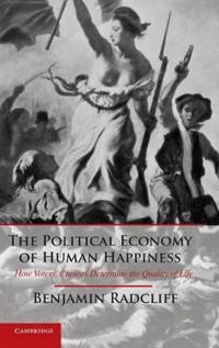 The Political Economy of Human Happiness