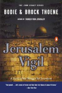Jerusalem Vigil: The Zion Legacy: Book One