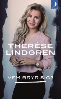 Vem bryr sig? - Therése Lindgren | Laserbodysculptingpittsburgh.com