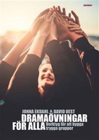 Dramaövningar för alla - Jonna Ekdahl, David Oest pdf epub