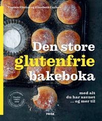 Den store glutenfrie bakeboka - Yiannis Filolias, Elisabeth Carlsen pdf epub