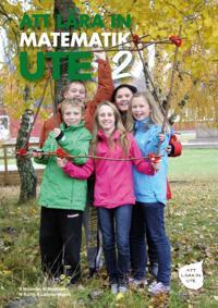 Att lära in matematik ute 2 : årskurs F-9 - Kajsa Molander, Mats Wejdmark, Robert Lättman Masch, Mia Bucht pdf epub