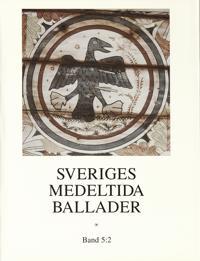 Sveriges medeltida ballader.  Bd 5:2 -  pdf epub